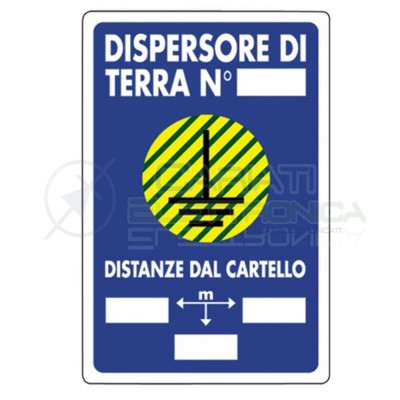Cartello Dispersore di Terra Numero in PVC 200x300mm